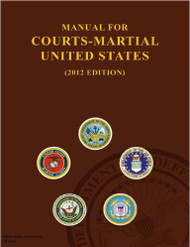 MANUALS FOR COURTS-MARTIAL 2012 [SPECIAL ORDER ITEM] 9781481853149