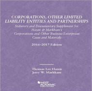 HAZEN'S CORPORATIONS, OTHER LIMITED LIABILITY ENTITIES PARTNERSHIPS, STATUTORY DOCUMENTARY SUPPLEMENT (2016-2017) 9781634607438