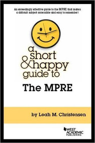 CHRISTENSEN'S A SHORT AND HAPPY GUIDE TO THE MPRE (2016) 9781634603478