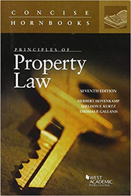 PRINCIPLES OF PROPERTY LAW (CONCISE HORNBOOK SERIES) (7TH, 2016) 9781634607018