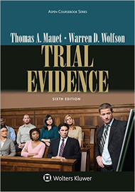 MAUET'S TRIAL EVIDENCE (6TH, 2015) 9781454870029