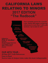 "CALIFORNIA LAWS RELATING TO MINORS 2017 ""THE RED BOOK"" 9781933408446"