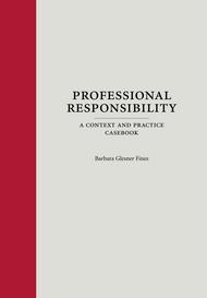 FINES' PROFESSIONAL RESPONSIBILITY (2013) 9781594606502