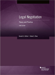 GIFFORD'S LEGAL NEGOTIATION: THEORY AND PRACTICE (3RD, 2017) 9781683284178
