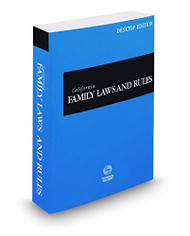 WEST'S CALIFORNIA FAMILY LAWS & RULES DESKTOP EDITION (2017) 9780314689849