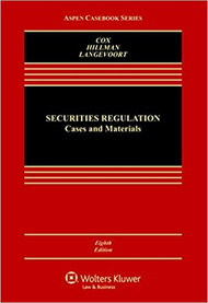 COX'S SECURITIES REGULATION (8TH, 2016) 9781454868392