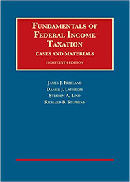 FREELAND'S FUNDAMENTALS OF FEDERAL INCOME TAXATION (18TH, 2016) 9781634603157