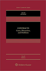 BLUM'S CONTRACTS  CASES, DISCUSSIONS & PROBLEMS (4TH, 2017) 9781454868354