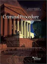 DRESSLER'S CRIMINAL PROCEDURE: INVESTIGATING CRIME (6TH, 2017) 9781634603270