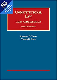 VARAT'S CONSTITUTIONAL LAW: CASES & MATERIALS-CASEBOOK PLUS (15TH, 2017) 9781683287452