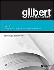 GILBERT LAW SUMMARIES ON TORTS (25TH, 2017) 9781634602747