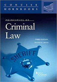 PRINCIPLES OF CRIMINAL LAW (CONCISE HORNBOOK) (3RD, 2017) 9781683285359