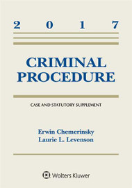 CHEMERINSKY'S CRIMINAL PROCEDURE CASE AND STATUTORY SUPPLEMENT O/E (2017) 9781454882510