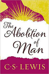 LEWIS' THE ABOLITION OF MAN (2015) 9780060652944