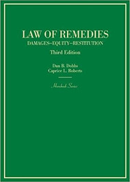 DOBBS' LAW OF REMEDIES HORNBOOK (3RD, 2017) 9780314267597