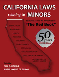 "CALIFORNIA LAWS RELATING TO MINORS 2018 ""THE RED BOOK"" 9781933408460"