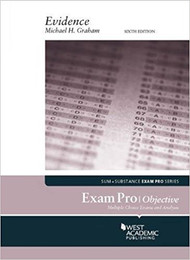 GRAHAM'S EXAM PRO ON EVIDENCE, OBJECTIVE (6TH, 2018)9781640206786