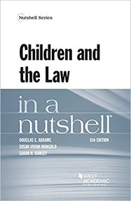 ABRAMS CHILDREN & THE LAW IN A NUTSHELL (6TH, 2018) 9781640201897