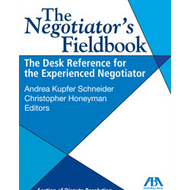 SCHNEIDER'S THE NEGOTIATOR'S FIELDBOOK (2006) ***SPECIAL ORDER ITEM*** 9781590315453