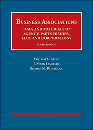 KLEIN'S BUSINESS ASSOCIATIONS, CASES AND MATERIALS ON AGENCY, PARTNERSHIPS, LLCs, AND CORPORATIONS [CASEBOOK PLUS] (10TH, 2018) 9781683285229