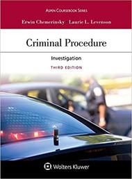 CHEMERINSKY'S CRIMINAL PROCEDURE: INVESTIGATION (3RD, 2018) 9781454882992
