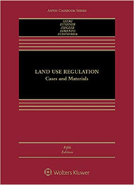 SELMI'S LAND USE REGULATION (5TH, 2017) 9781454877547