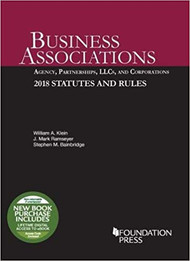 KLEIN'S BUSINESS ASSOCIATIONS: 2018 STATUTES AND RULES 9781640209244