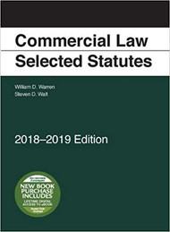 WARREN'S COMMERCIAL LAW SELECTED STATUTES (2018-2019) 9781640209329