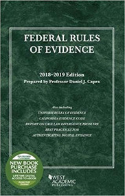 CAPRA'S FEDERAL RULES OF EVIDENCE, WITH FAIGMAN EVIDENCE MAP (2018-2019) 9781640208292