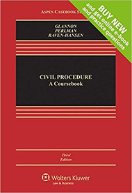 GLANNON'S CIVIL PROCEDURE A COURSEBOOK {LOOSELEAF} (3RD, 2017) 9781454889038