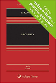 DUKEMINIER'S PROPERTY CONNECTED CASEBOOK {LOOSELEAF} (9TH, 2018) 9781454896739