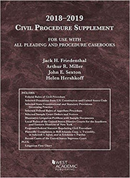 FRIEDENTHAL'S CIVIL PROCEDURE SUPPLEMENT (2018-2019) 9781640209299