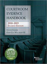 GOODE'S COURTROOM EVIDENCE HANDBOOK (2018-2019) 9781642420180