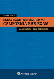 BASICK'S ESSAY EXAM WRITING FOR THE CALIFORNIA BAR EXAM (2ND, 2018) 9781454898528