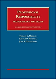 MORGAN'S PROFESSIONAL RESPONSIBILITY (13TH, 2018) 9781683282136