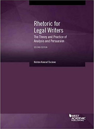 TISCIONES RHETORIC LEGAL WRITERS THE THEORY & PRACTICE OF ANALYSIS (2ND, 2016) 9781634602662
