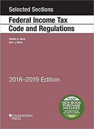 BANK'S SELECTED SECTIONS ON FEDERAL INCOME TAX CODE AND REGULATIONS (2018-2019) 9781640209374