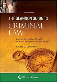 THE GLANNON GUIDE TO CRIMINAL LAW (5TH, 2018) 9781454894216