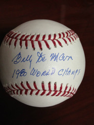 Billy DeMars Autographed ROMLB Baseball 1980 W.S. Champs