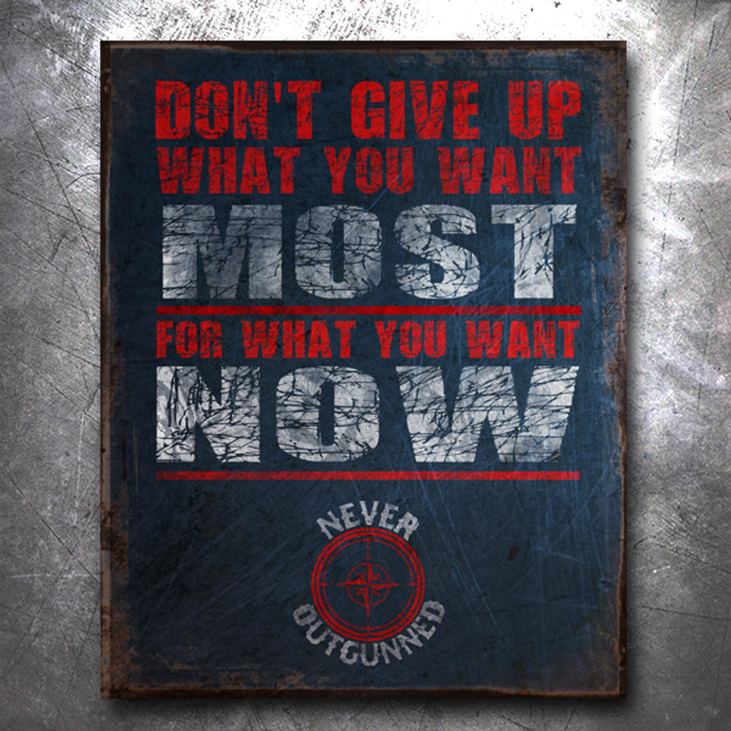 Never Outgunned: Most Now Vintage Tin Sign