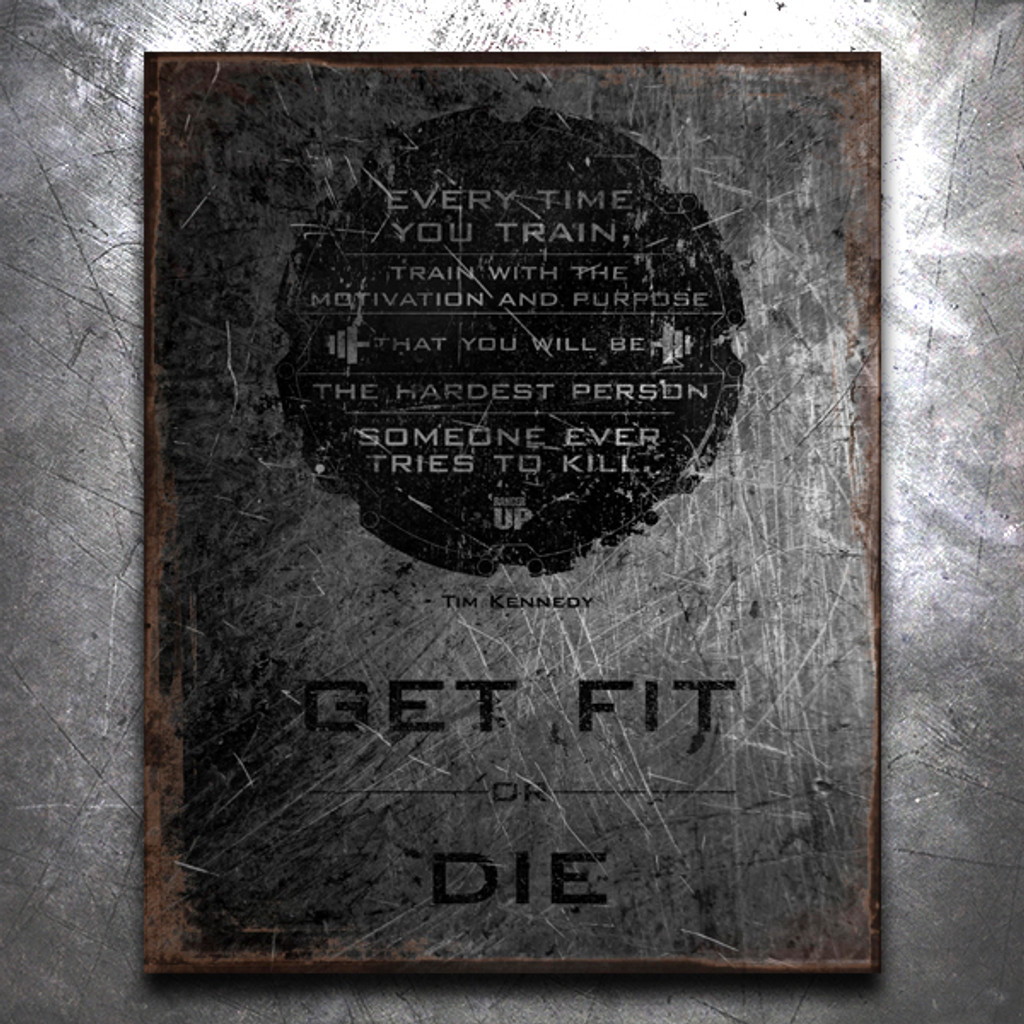 Get Fit Or Die: Hardest Person to Kill Vintage Tin Sign