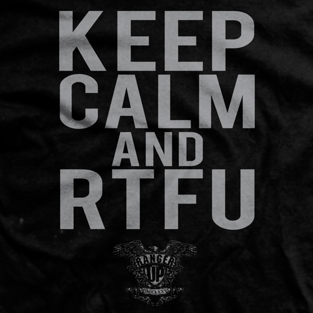 PREORDER Keep Calm and RTFU Normal Fit T-Shirt