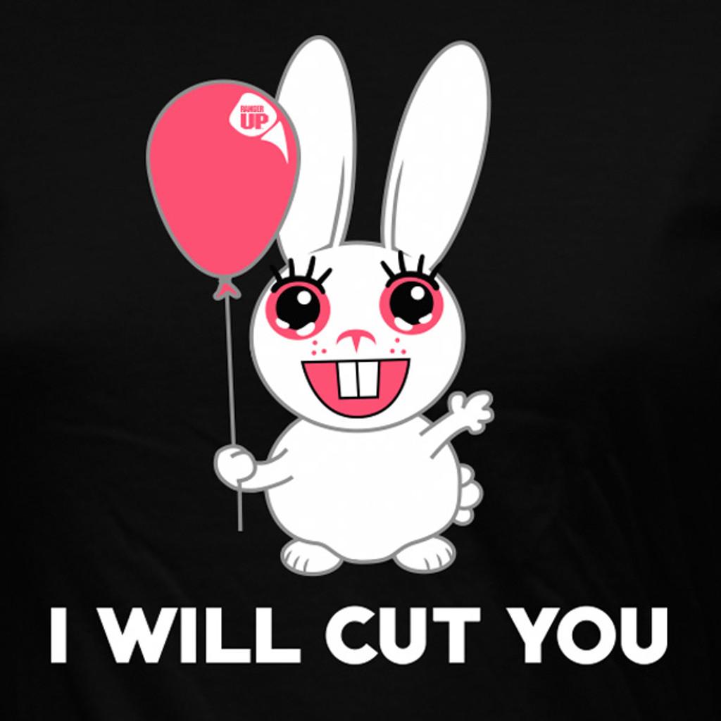 WOMEN'S I Will Cut You Shirt