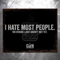 I Hate Most People Vintage Tin Sign