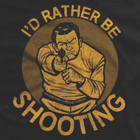 I'd Rather Be Shooting Vintage T-shirt