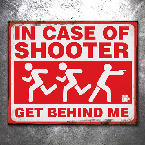 In Case of Shooter Vintage Tin Sign