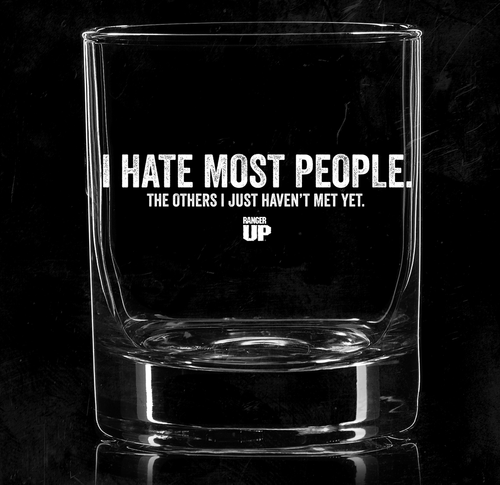 I Hate Most People Whiskey Glass