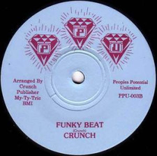 "Crunch - Cruise/Funky Beat - 7"" Vinyl"