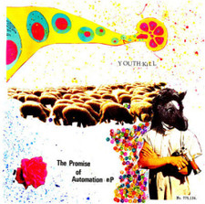 "Youth:Kill - The Promise of Automation - 10"" Vinyl"