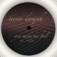 "Terror Danjah - You Make Me Feel - 12"" Vinyl"